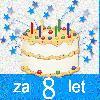 za 8 rojstni dan danes